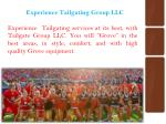 experience tailgating group llc