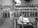 general macarthur signs surrender by the japanese