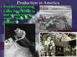 production in america