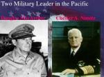 two military leader in the pacific douglas macarthur chester a nimitz