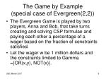 the game by example special case of evergreen 2 2
