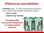 l donoros szerv t ltet s