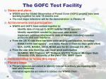 the gofc test facility