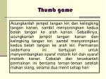thumb game