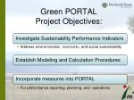 green portal project objectives