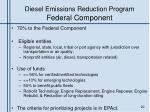 diesel emissions reduction program federal component