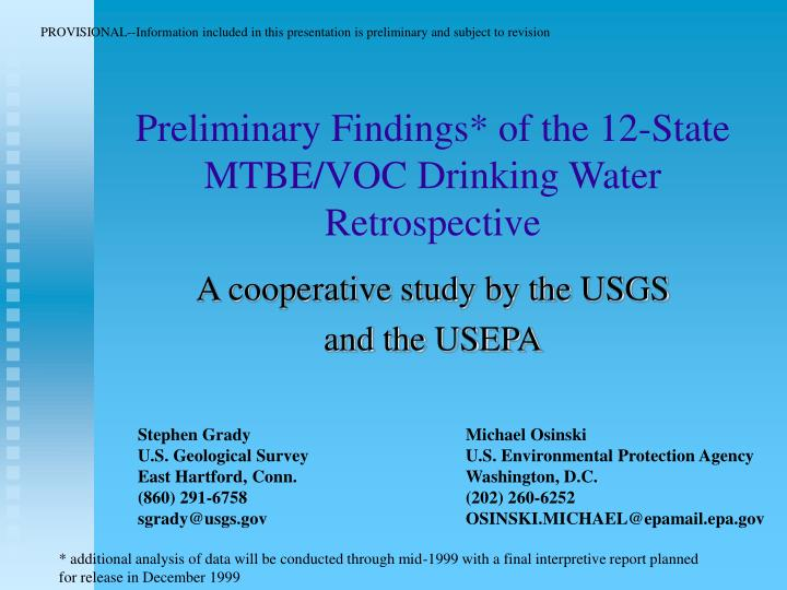 preliminary findings of the 12 state mtbe voc drinking water retrospective n.