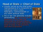 head of state or chief of state