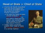 head of state or chief of state1