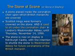 the stone of scone or stone of destiny