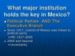 what major institution holds the key in mexico1