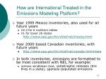 how are international treated in the emissions modeling platform