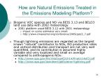 how are natural emissions treated in the emissions modeling platform