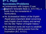 8 th c papal successes problems1