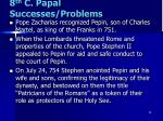 8 th c papal successes problems3