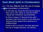 east west split in christendom1
