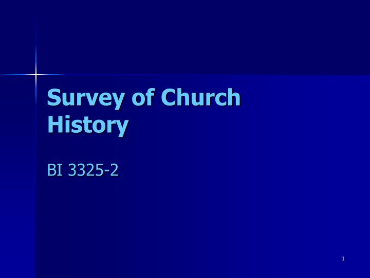 survey of church history n.