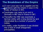 the breakdown of the empire