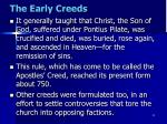 the early creeds1