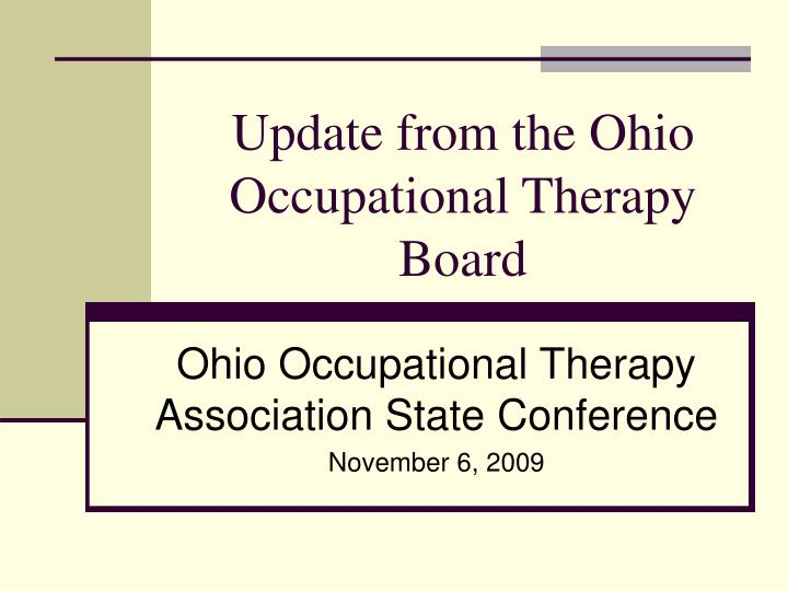 update from the ohio occupational therapy board n.