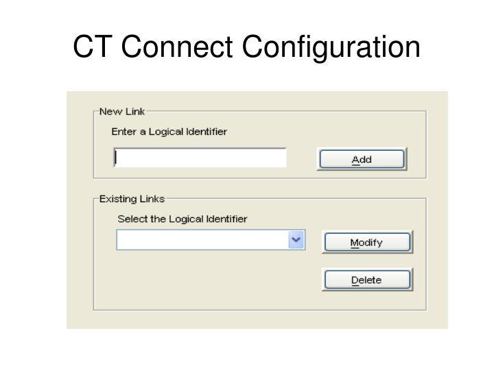 CT Connect Configuration