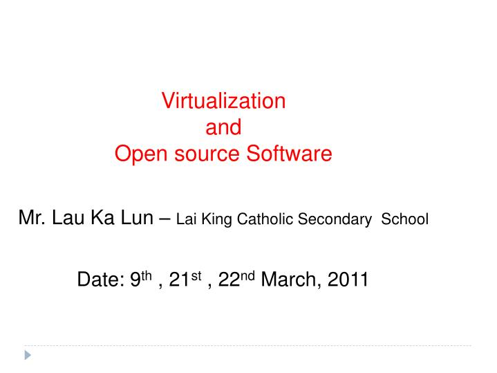 virtualization and open source software n.
