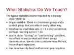 what statistics do we teach