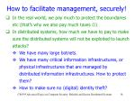 how to facilitate management securely