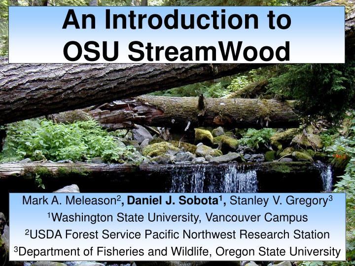 an introduction to osu streamwood n.