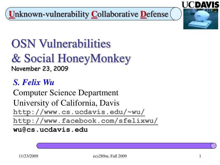 osn vulnerabilities social honeymonkey november 23 2009 n.