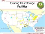 existing gas storage facilities