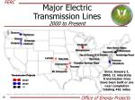 major electric transmission lines 2000 to present