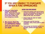if you are unable to evacuate when a fire approaches1