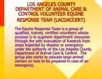 los angeles county department of animal care control volunteer equine response team lacdaccert