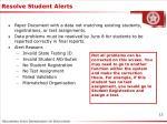 resolve student alerts