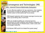 convergence and technologies ims