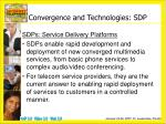 convergence and technologies sdp
