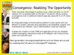 convergence realizing the opportunity