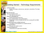 getting started technology requirements