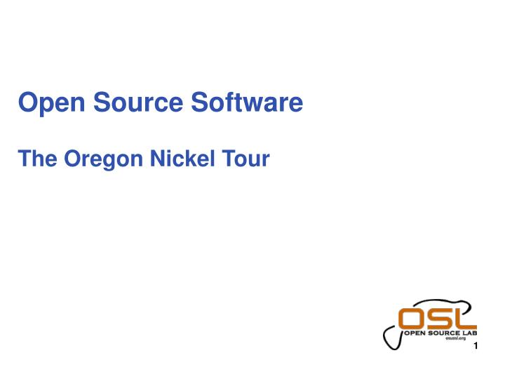 open source software the oregon nickel tour n.