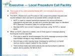 executive local procedure call facility