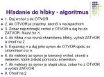 h adanie do h bky algoritmus