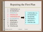 repairing the first plan