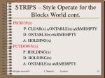 strips style operate for the blocks world cont