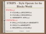 strips style operate for the blocks world