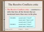 the resolve conflicts critic