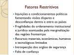 fatores restritivos