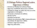 o di logo pol tico regional sobre seguran a e defesa