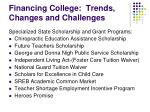 financing college trends changes and challenges8