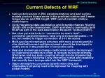 current defects of wrf